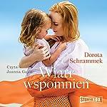 Wiatr wspomnien   Dorota Schrammek