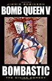 img - for Bomb Queen, Vol. 5: Bombastic book / textbook / text book