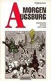 img - for Morgen Augsburg. Literarisches Portr t einer Stadt. book / textbook / text book