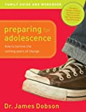 Preparing for Adolescence Family Guide
