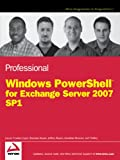 img - for Professional Windows PowerShell for Exchange Server 2007 Service Pack 1 book / textbook / text book