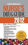 img - for Pearson Nurse's Drug Guide 2012 (Pearson Nurse's Drug Guide (Nurse Edition)) book / textbook / text book