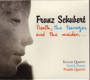 the death and the maiden d 810 by franz schubert essay Schubert: death and the maiden quartet / quatuor m a point the booklet essay makes in discussing the composer's most famous quartet quartet for strings no 14 in d minor, d 810 death and the maiden by franz schubert.