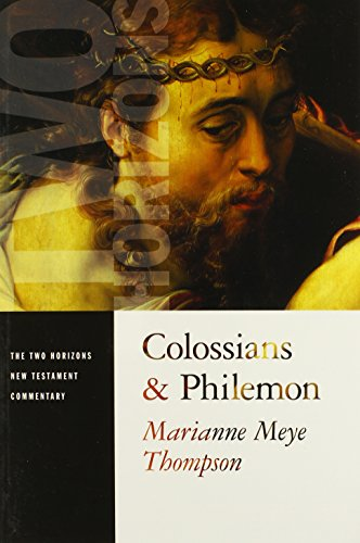 Colossians and Philemon (The Two Horizons New Testament Commentary)