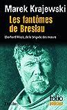 Les fant�mes de Breslau : Une enqu�te d'Eberhard Mock