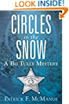 Circles in the Snow: A Bo Tully Myste...