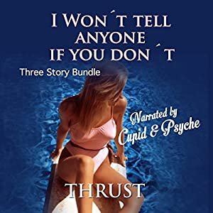 I Won't Tell Anyone If You Don't Audiobook
