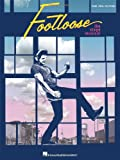 Tom Snow Footloose: The Stage Musical