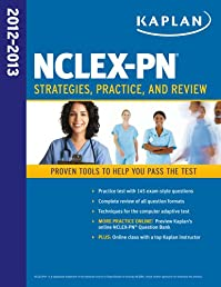 Kaplan NCLEX-PN 2012-2013 Strategies, Practice, and Review (Kaplan Nclex-Pn Exam)
