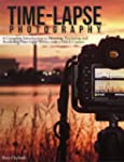 Time-lapse Photography: A Complete In...