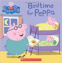 Bedtime for Peppa (Peppa Pig): Scholastic, Eone: 9780545842310: Amazon