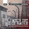 Mein ist die Rache Hörbuch von Friedrich Torberg Gesprochen von: Cornelius Obonya