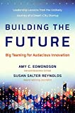 img - for Building the Future: Big Teaming for Audacious Innovation book / textbook / text book