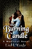 img - for The Burning Candle: A Medieval Novel book / textbook / text book
