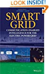 Smart Grid: Communication-Enabled Int...