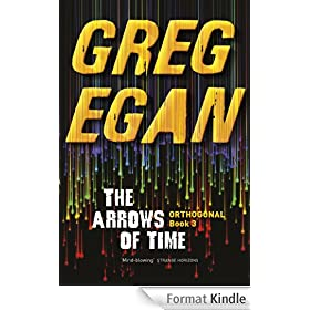 The Arrows of Time: Orthogonal Book Three (English Edition)