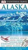 Image of Alaska (EYEWITNESS TRAVEL GUIDE)
