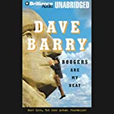 Boogers Are My Beat: More Lies, But Some Actual Journalism from Dave Barry ~ Dave Barry
