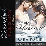 One Night With Her Husband | Sara Daniel