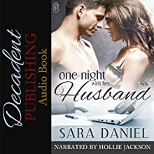 One Night With Her Husband Audiobook by Sara Daniel Narrated by Hollie Jackson
