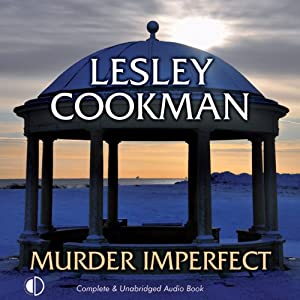 Murder Imperfect | [Lesley Cookman]