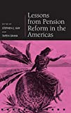 img - for Lessons from Pension Reform in the Americas (Pensions Research Council) book / textbook / text book