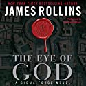 The Eye of God: A Sigma Force Novel, Book 9 Audiobook by James Rollins Narrated by Christian Baskous