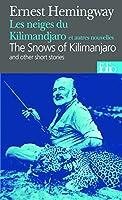 Les Neiges du Kilimandjaro et autres nouvelles - The Snows Of  Kilimandjaro (Français - Anglais)