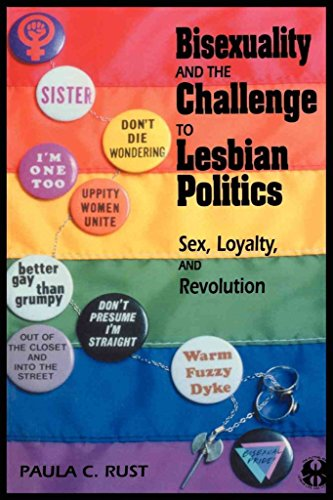 [(Bisexuality and the Challenge to Lesbian Politics : Sex, Loyalty, and Revolution)] [By (author) Paula C. Rust] published on (October, 1995)