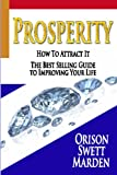 Prosperity : How To Attract It