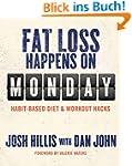Fat Loss Happens on Monday: Habit-Bas...