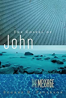The Message Gospel of John