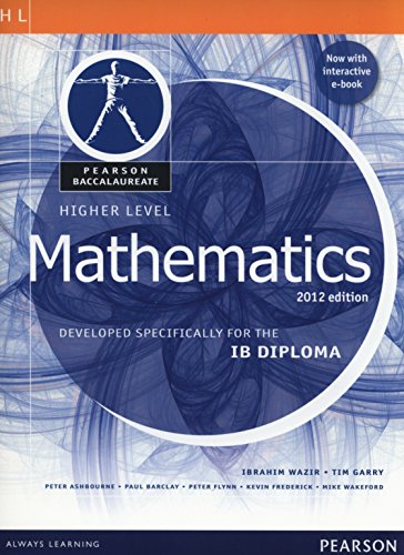 Higher Level Mathematics: Developed Specifically for the IB Diploma (Pearson International Baccalaureate Diploma: International Editions)