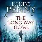 The Long Way Home: Chief Inspector Gamache, Book 10 Hörbuch von Louise Penny Gesprochen von: Adam Sims