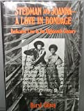 img - for Stedman and Joanna: A Love in Bondage : Dedicated Love in the Eighteenth Century book / textbook / text book