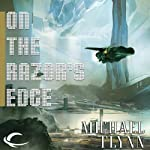 On the Razor's Edge: Tales of the Spiral Arm, Book 4 (       UNABRIDGED) by Michael Flynn Narrated by Tessa Auberjonois