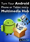 Turn Your Android Phone or Tablet int...