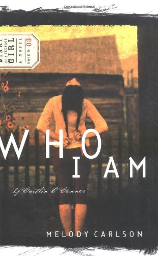 Who I Am (Diary of a Teenage Girl: Caitlin, Book 3), Carlson, Melody