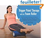 Trigger Point Therapy With the Foam R...