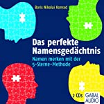 Das perfekte Namensgedächtnis: Namen merken mit der 5-Sterne-Methode | Boris Nikolai Konrad