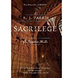 S J Parris S J Parris Giordano Bruno Collection 3 Books Set, (Sacrilege, Heresy and Prophecy)