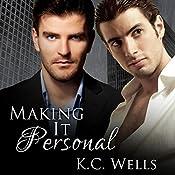 Making It Personal | K. C. Wells
