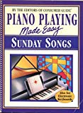 Piano Playing Made Easy: Sunday Songs (Also for Electronic Keyboards)