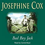 Bad Boy Jack | Josephine Cox