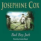 Bad Boy Jack   [Josephine Cox]
