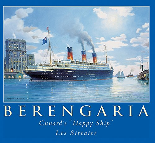 RMS Berengaria: Cunard's Happy Ship
