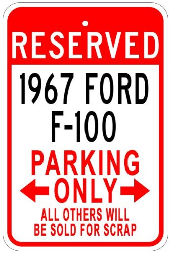 1967 67 FORD F-100 Aluminum Parking Sign - 10 x 14 Inches (Ford F100 Model compare prices)