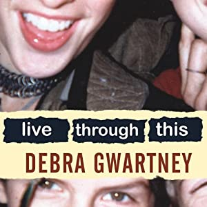 Live Through This Audiobook