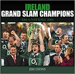 Ireland, Grand Slam Champions 2009: RBS 6 Nations: Amazon ...