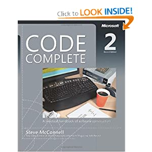 Code Complete: A Practical Handbook of Software Construction [Paperback]